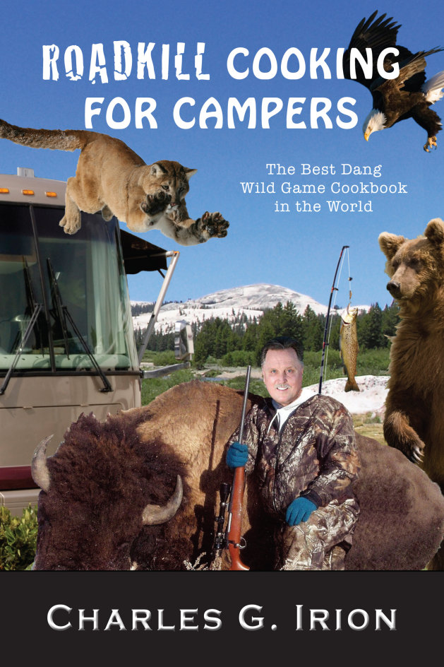 Roadkill Cooking for Campers Cookbook